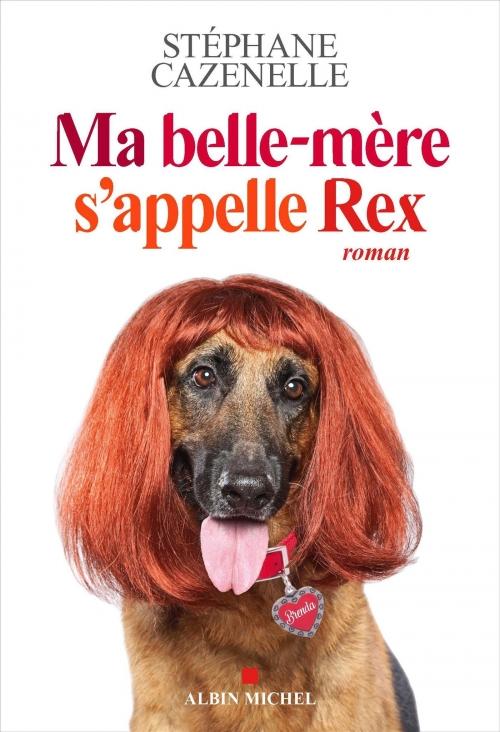 Couverture Ma belle-mère s'appelle Rex