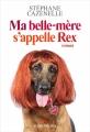 Couverture Ma belle-mère s'appelle Rex Editions Albin Michel 2018