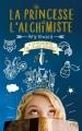 Couverture La princesse et l'alchimiste, tome 1 : A la recherche de l'élixir interdit Editions Pocket (Jeunesse) 2018