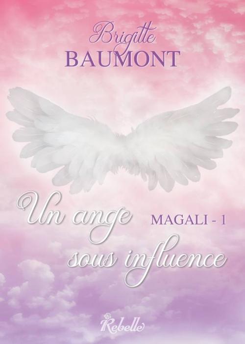 Couverture Magali, tome 1 : Un ange sous influence