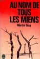 Couverture Au nom de tous les miens Editions Le Livre de Poche 1971