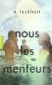 Couverture Nous les menteurs Editions Gallimard  (Pôle fiction) 2018