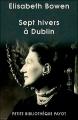 Couverture Sept hivers à Dublin Editions Payot (Petite bibliothèque - Voyageurs) 2005