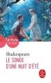 Couverture Le songe d'une nuit d'été Editions Le Livre de Poche (Le Théâtre de Poche) 2018