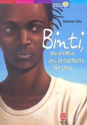 Couverture Binti, une enfance dan la tourmente africaine