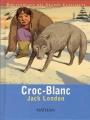 Couverture Croc-Blanc / Croc Blanc Editions Nathan (Bibliothèque des grands classiques) 2002