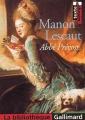 Couverture Histoire du chevalier Des Grieux et de Manon Lescaut / Manon Lescaut Editions Gallimard  (La bibliothèque) 2005