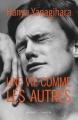 Couverture Une vie comme les autres Editions Buchet/Chastel 2018