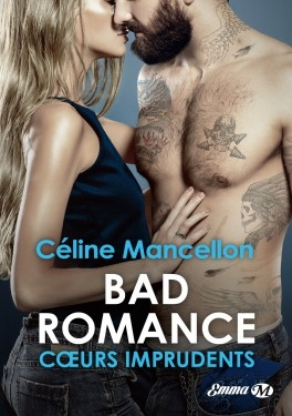 Couverture Bad romance, tome 3 : Coeurs imprudents