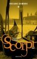 Couverture Scorpi, tome 3 : Ceux qui tombent les masques Editions Calmann-Lévy 2018