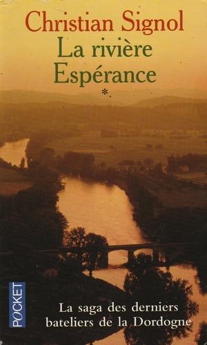Couverture La rivière Espérance, tome 1