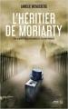 Couverture L'héritier de Moriarty Editions Presses de la cité (Sang d'encre) 2018