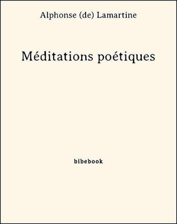 Couverture Méditations poétiques : Choix de poèmes / Méditations poétiques