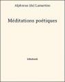 Couverture Méditations poétiques : Choix de poèmes / Méditations poétiques Editions Bibebook 2013