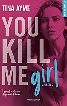 Couverture You kill me, tome 2 : You kill me girl