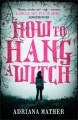 Couverture How to hang a witch Editions Walker Books 2017