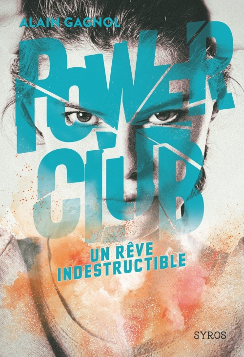Couverture Power club, tome 3 : Un rêve indestructible
