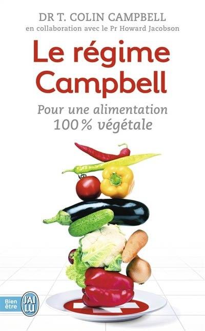 Couverture Le régime Campbell : Pour une alimentation 100% végétale