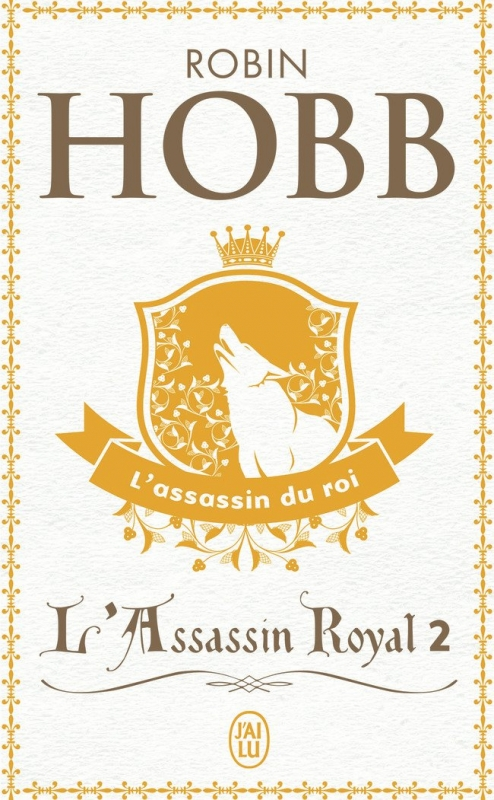 Couverture L'assassin royal, tome 02 : L'assassin du roi