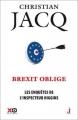Couverture Les enquêtes de l'inspecteur Higgins, tome 26 : Brexit oblige Editions XO (Thriller) 2017