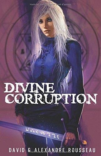 Couverture Divine corruption, tome 1 : Déviance