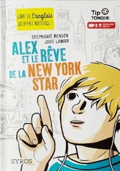 Couverture Alex et le rêve de la New York star