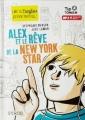 Couverture Alex et le rêve de la New York star Editions Syros (Tiptongue) 2015