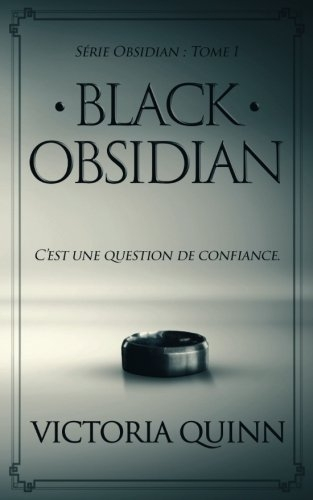 Couverture Obsidian, tome 1 : Black obsidian