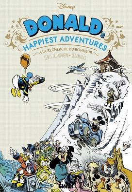 Couverture Donald's happiest adventures : A la recherche du bonheur