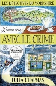 Couverture Les détectives du Yorkshire, tome 1 : Rendez-vous avec le crime