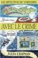 Couverture Les détectives du Yorkshire, tome 1 : Rendez-vous avec le crime Editions Robert Laffont 2018