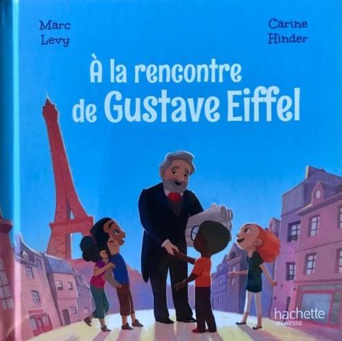 Couverture A la rencontre de Gustave Eiffel