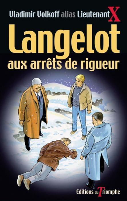Couverture Langelot aux arrêts de rigueur