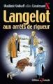 Couverture Langelot aux arrêts de rigueur Editions Du Triomphe 2011