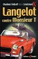 Couverture Langelot contre monsieur T Editions Du Triomphe 2013