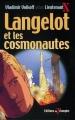 Couverture Langelot et les cosmonautes Editions Du Triomphe 2003