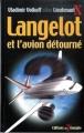 Couverture Langelot et l'avion détourné Editions Du Triomphe 2003