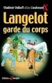 Couverture Langelot garde du corps Editions Du Triomphe 2003
