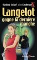 Couverture Langelot gagne la dernière manche Editions Du Triomphe 2003