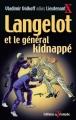 Couverture Langelot et le général kidnappé Editions Du Triomphe 2003