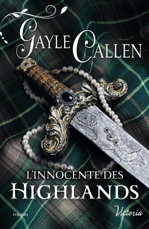 Couverture Les noces écossaises, tome 3 : L'innocente des Highlands