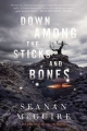 Couverture Wayward Children, book 2: Down Among the Sticks and Bones Editions Tor Books 2017