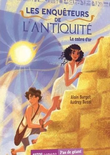 Couverture Les enquêtes de l'Antiquité, tome 1 : Le cobra d'or