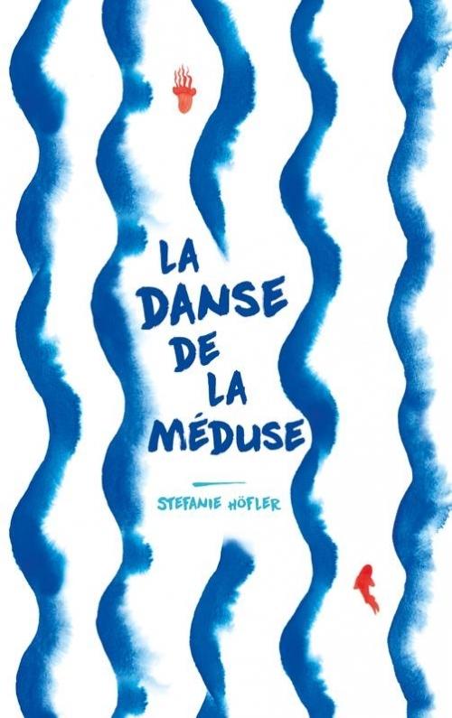 Couverture La danse de la méduse