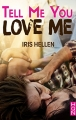 Couverture Tell me you love me Editions Harlequin (HQN) 2018