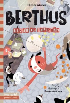 Couverture Berthus, tome 3 : Bazar au Tapistan