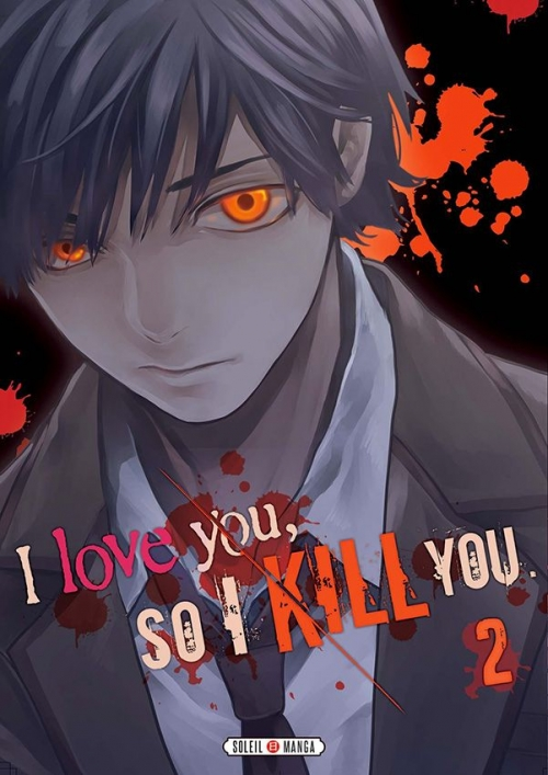Couverture I love you, so I kill you, tome 2