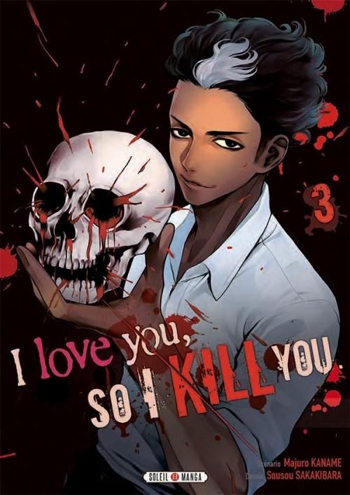 Couverture I love you, so I kill you, tome 3
