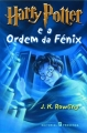 Couverture Harry Potter, tome 5 : Harry Potter et l'ordre du phénix Editions Presença 2003