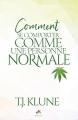 Couverture Comment ...., tome 1 : Comment se comporter comme une personne normale Editions MxM Bookmark 2018
